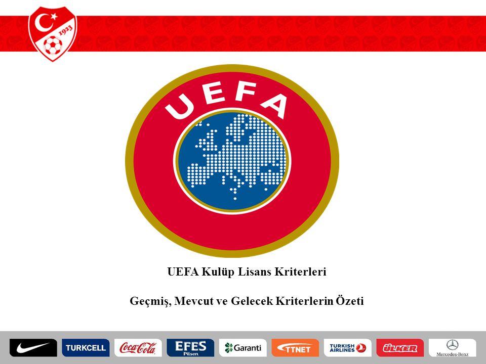 UEFA Kulüp Lisans Kriterleri