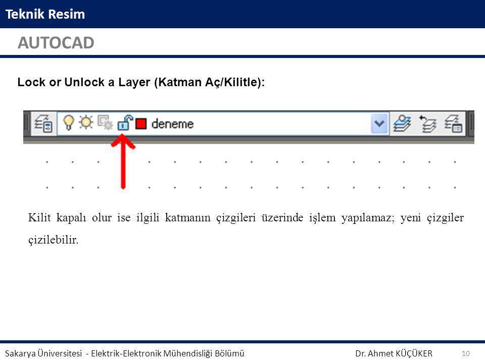 AUTOCAD Teknik Resim Lock or Unlock a Layer (Katman Aç/Kilitle):