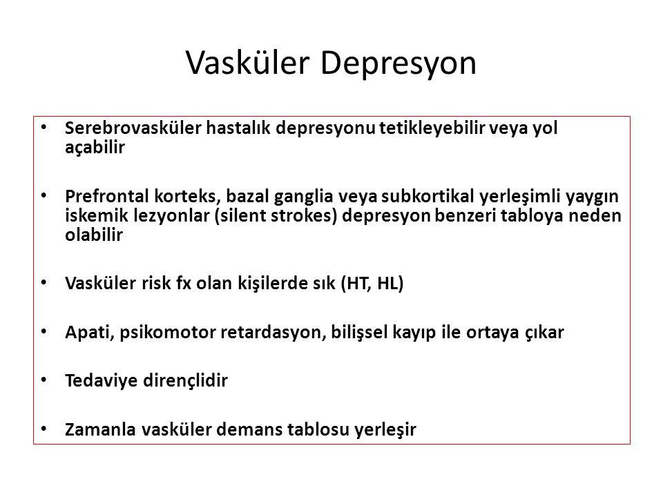 Vasküler Depresyon Serebrovasküler hastalık depresyonu tetikleyebilir veya yol açabilir.