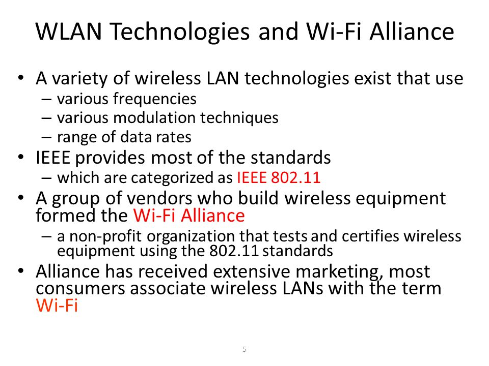 WLAN Technologies and Wi-Fi Alliance