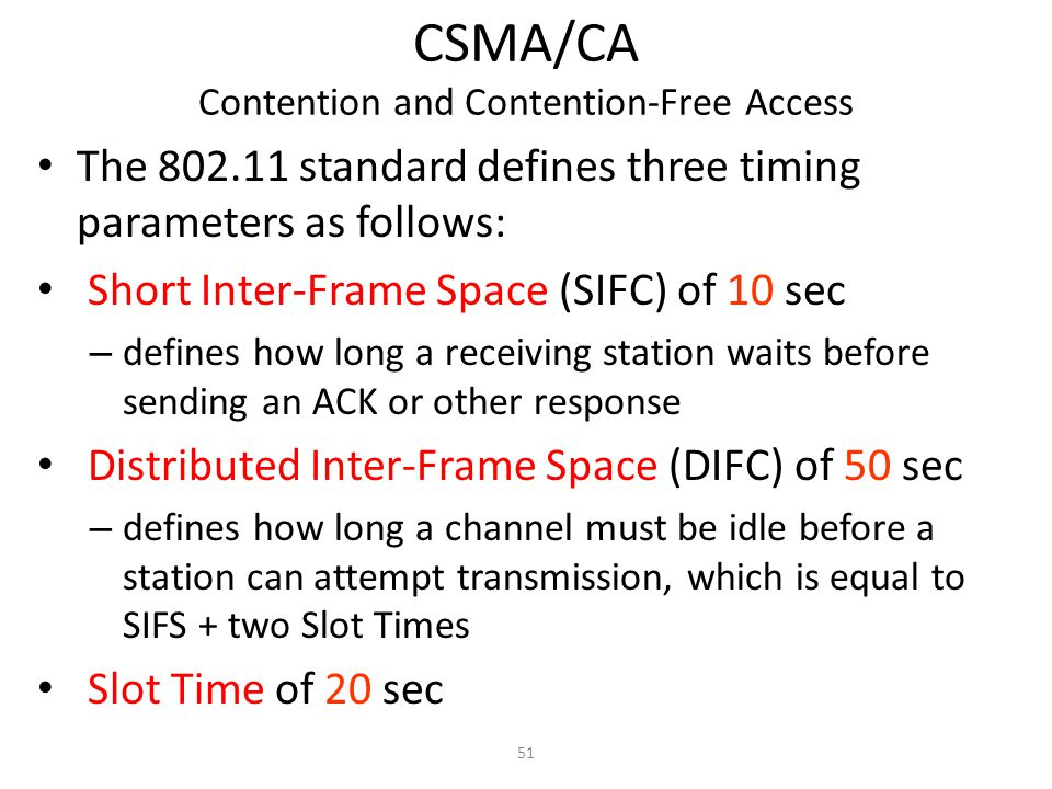 CSMA/CA Contention and Contention-Free Access