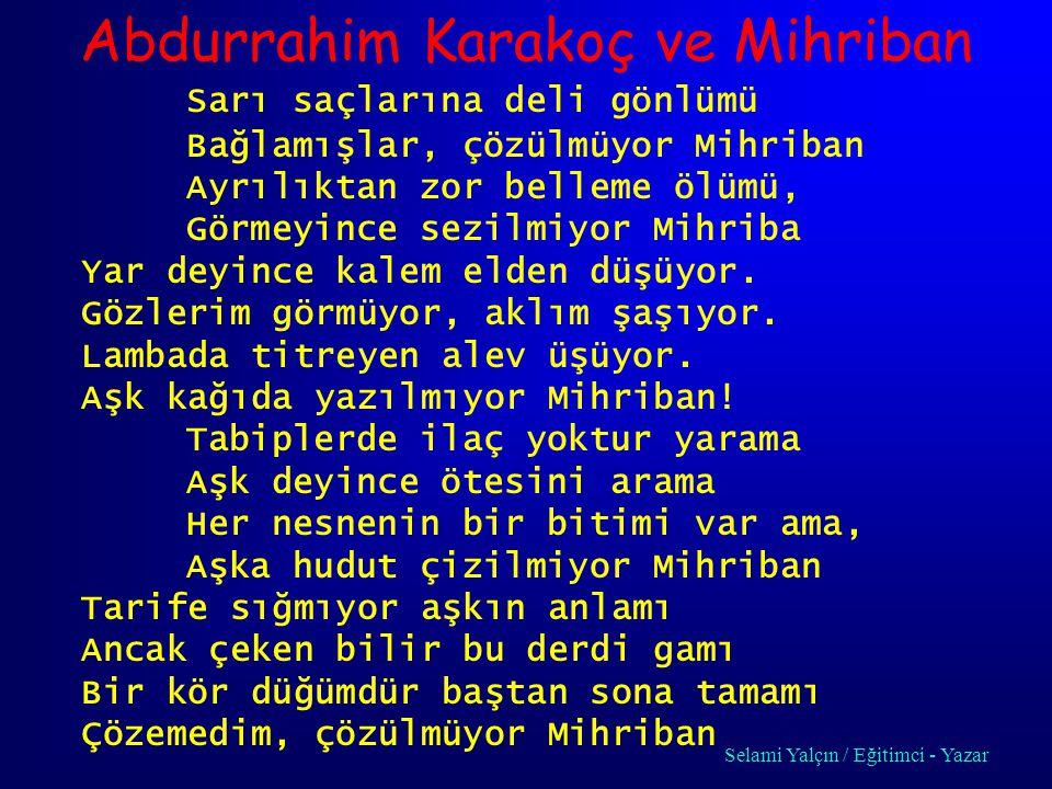 Abdurrahim Karakoç ve Mihriban
