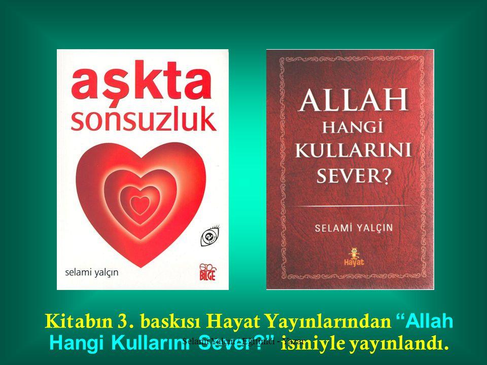 Selami Yalçın / Eğitimci - Yazar