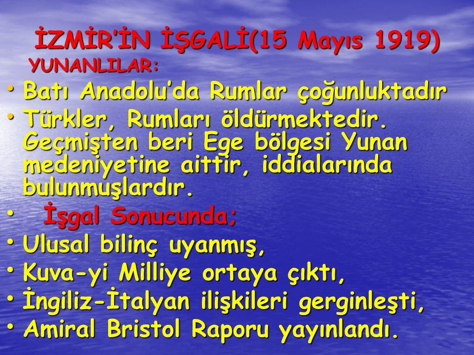 İZMİR'İN İŞGALİ(15 Mayıs 1919)