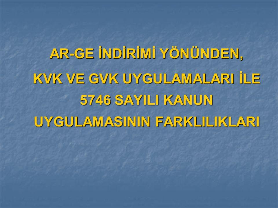 AR-GE İNDİRİMİ YÖNÜNDEN,