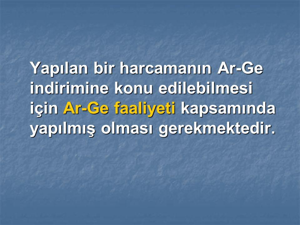 Yapılan bir harcamanın Ar-Ge indirimine konu edilebilmesi için Ar-Ge faaliyeti kapsamında yapılmış olması gerekmektedir.