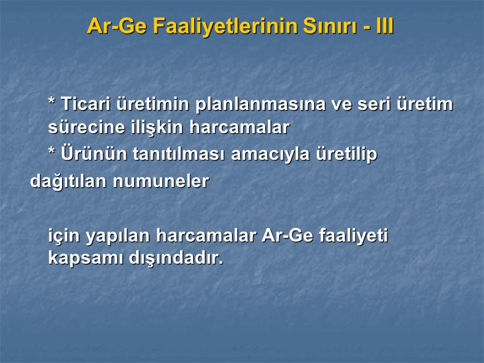 Ar-Ge Faaliyetlerinin Sınırı - III