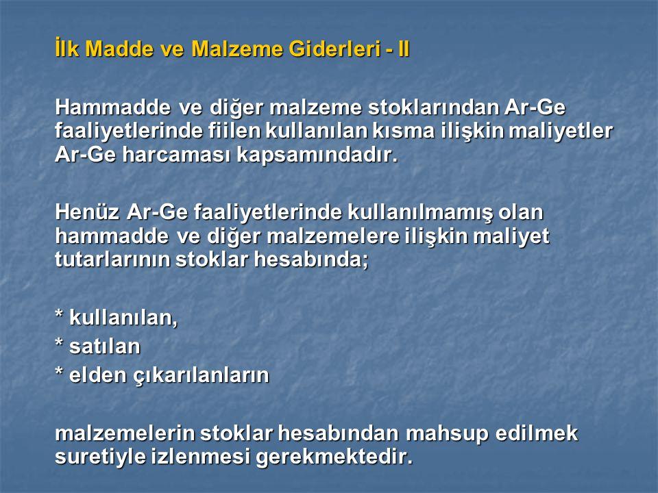 İlk Madde ve Malzeme Giderleri - II