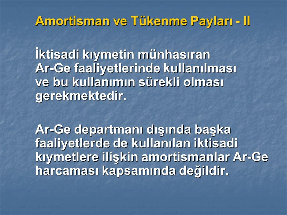 Amortisman ve Tükenme Payları - II