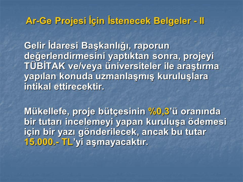 Ar-Ge Projesi İçin İstenecek Belgeler - II