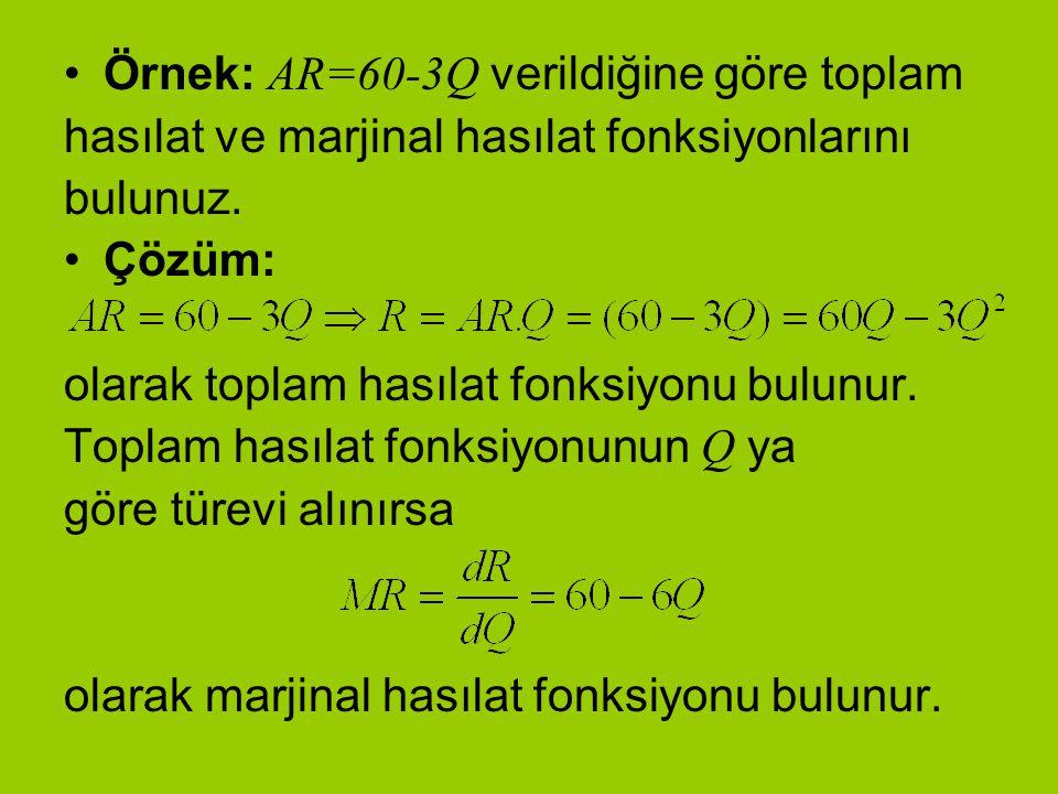 Örnek: AR=60-3Q verildiğine göre toplam