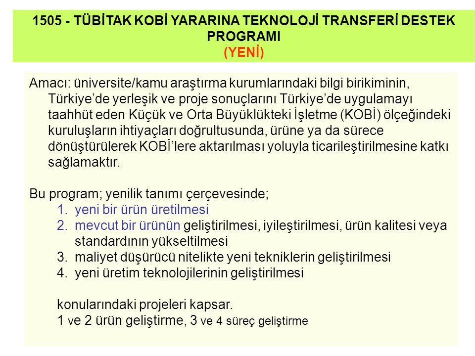 1505 - TÜBİTAK KOBİ YARARINA TEKNOLOJİ TRANSFERİ DESTEK PROGRAMI (YENİ)