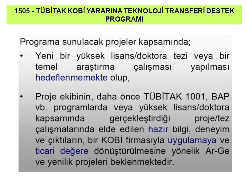 1505 - TÜBİTAK KOBİ YARARINA TEKNOLOJİ TRANSFERİ DESTEK PROGRAMI