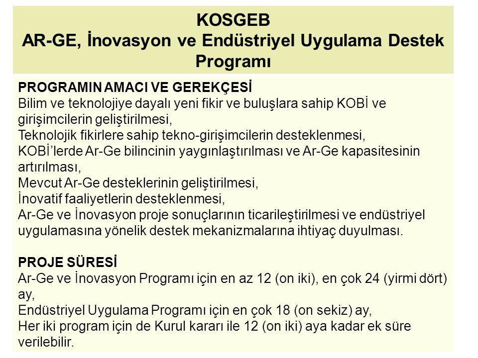 KOSGEB AR-GE, İnovasyon ve Endüstriyel Uygulama Destek Programı