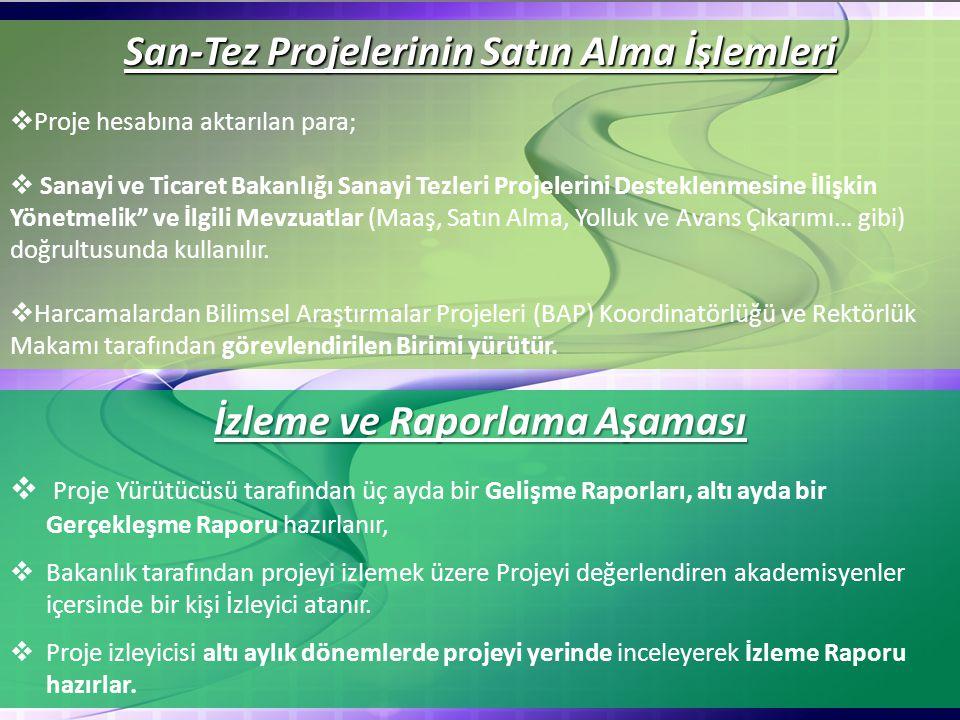 San-Tez Projelerinin Satın Alma İşlemleri İzleme ve Raporlama Aşaması