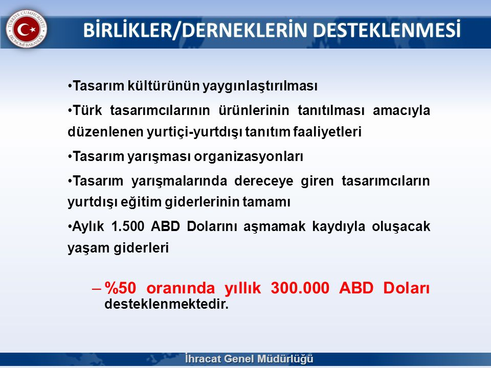 BİRLİKLER/DERNEKLERİN DESTEKLENMESİ