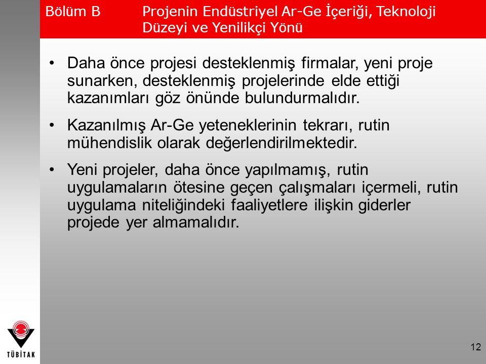 Bölüm B. Projenin Endüstriyel Ar-Ge İçeriği, Teknoloji