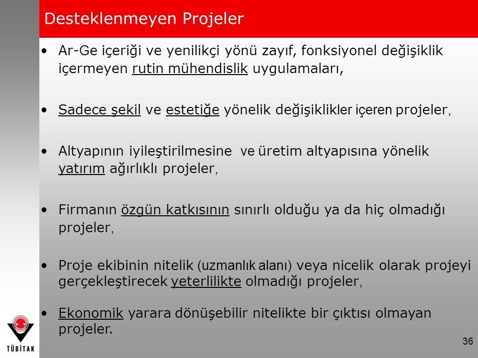Desteklenmeyen Projeler