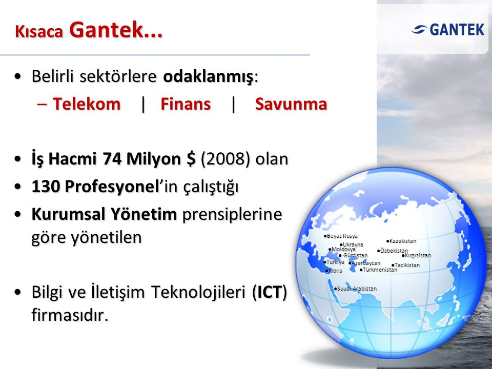 Belirli sektörlere odaklanmış: Telekom | Finans | Savunma