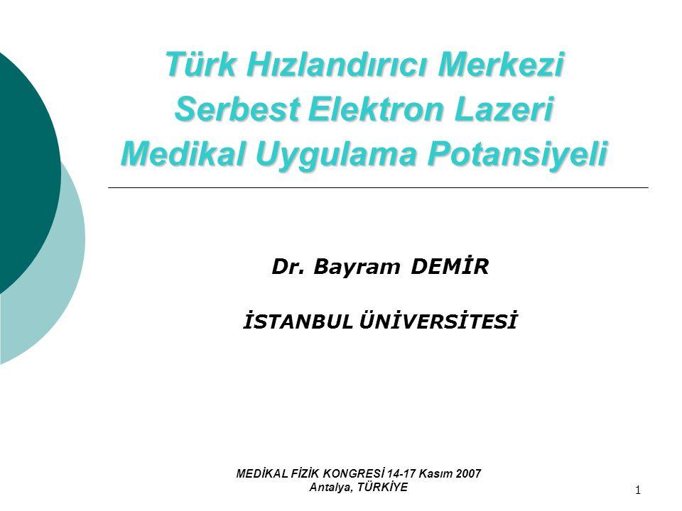 Dr. Bayram DEMİR İSTANBUL ÜNİVERSİTESİ
