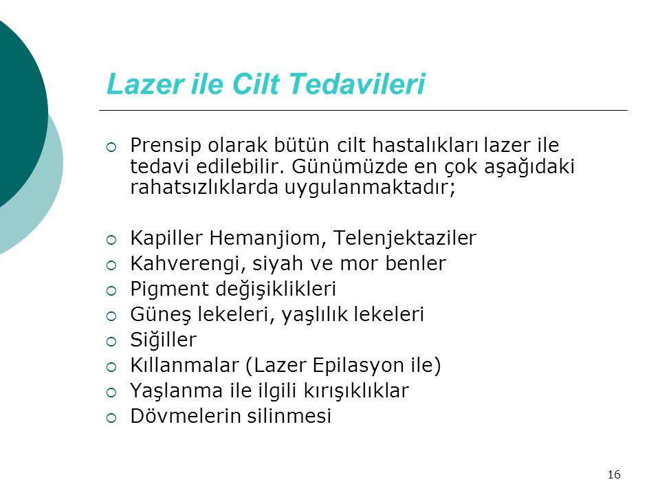 Lazer ile Cilt Tedavileri