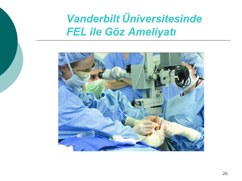 Vanderbilt Üniversitesinde FEL ile Göz Ameliyatı