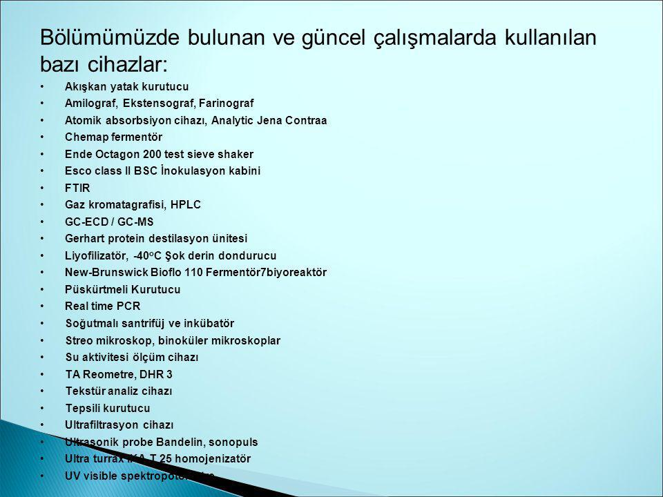 Bölümümüzde bulunan ve güncel çalışmalarda kullanılan bazı cihazlar: