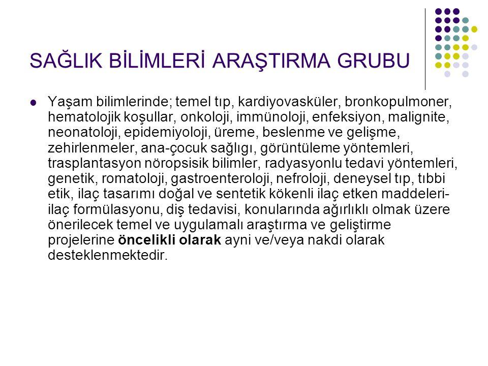 SAĞLIK BİLİMLERİ ARAŞTIRMA GRUBU