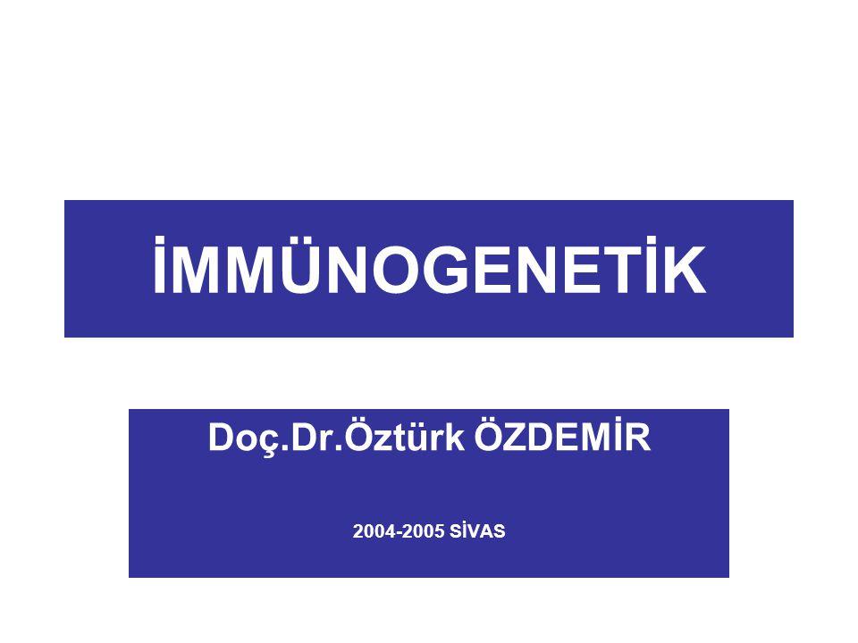 Doç.Dr.Öztürk ÖZDEMİR 2004-2005 SİVAS