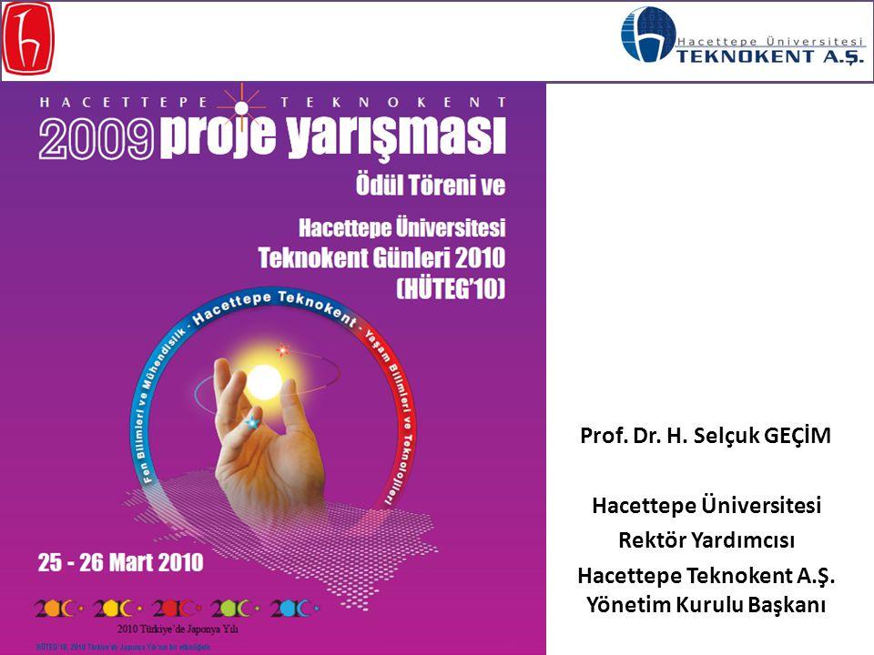 Hacettepe Üniversitesi Hacettepe Teknokent A.Ş. Yönetim Kurulu Başkanı