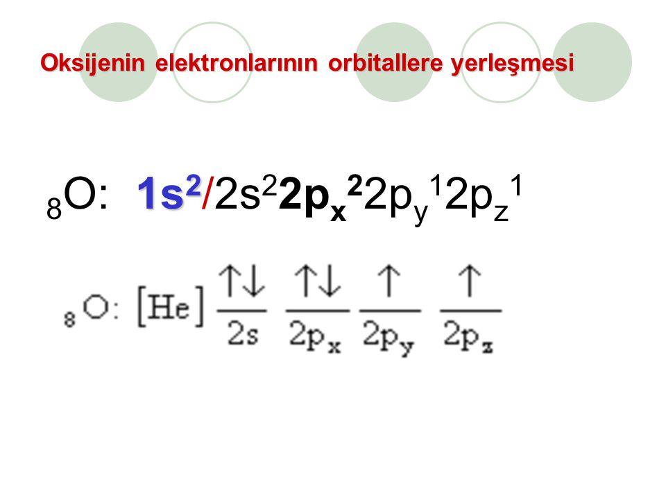 Oksijenin elektronlarının orbitallere yerleşmesi