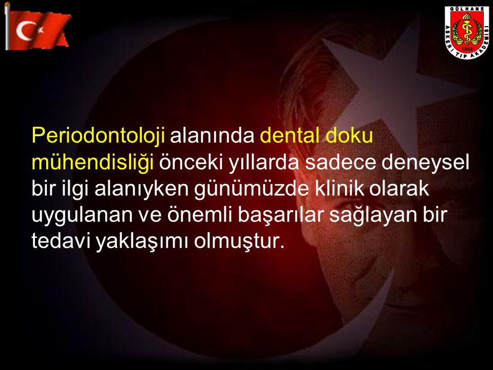 Periodontoloji alanında dental doku mühendisliği önceki yıllarda sadece deneysel bir ilgi alanıyken günümüzde klinik olarak uygulanan ve önemli başarılar sağlayan bir tedavi yaklaşımı olmuştur.