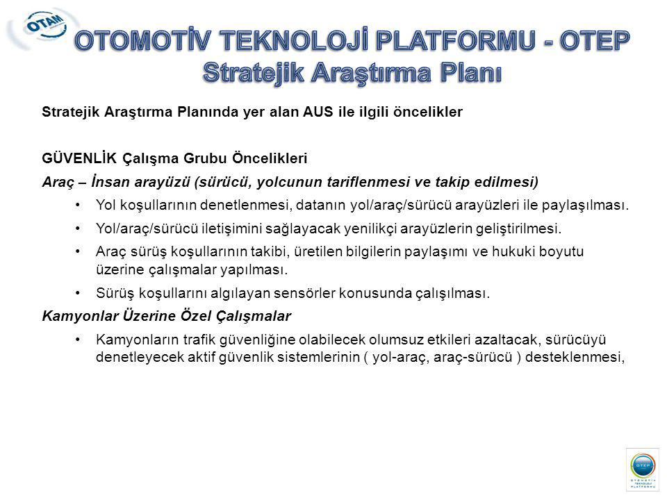 OTOMOTİV TEKNOLOJİ PLATFORMU - OTEP Stratejik Araştırma Planı