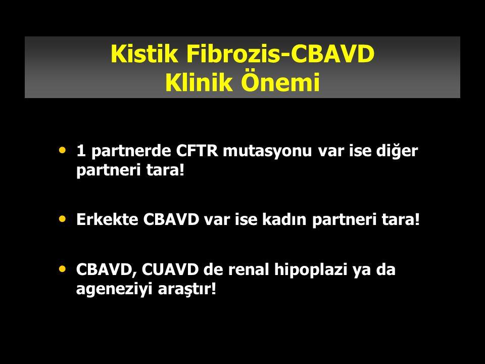 Kistik Fibrozis-CBAVD Klinik Önemi