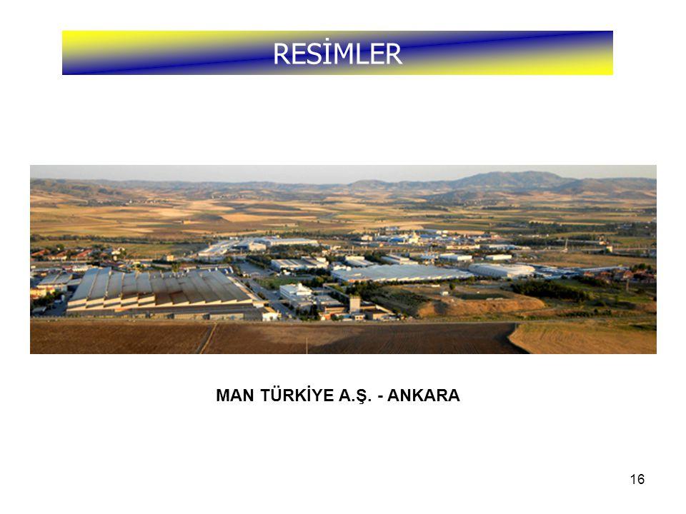 RESİMLER MAN TÜRKİYE A.Ş. - ANKARA