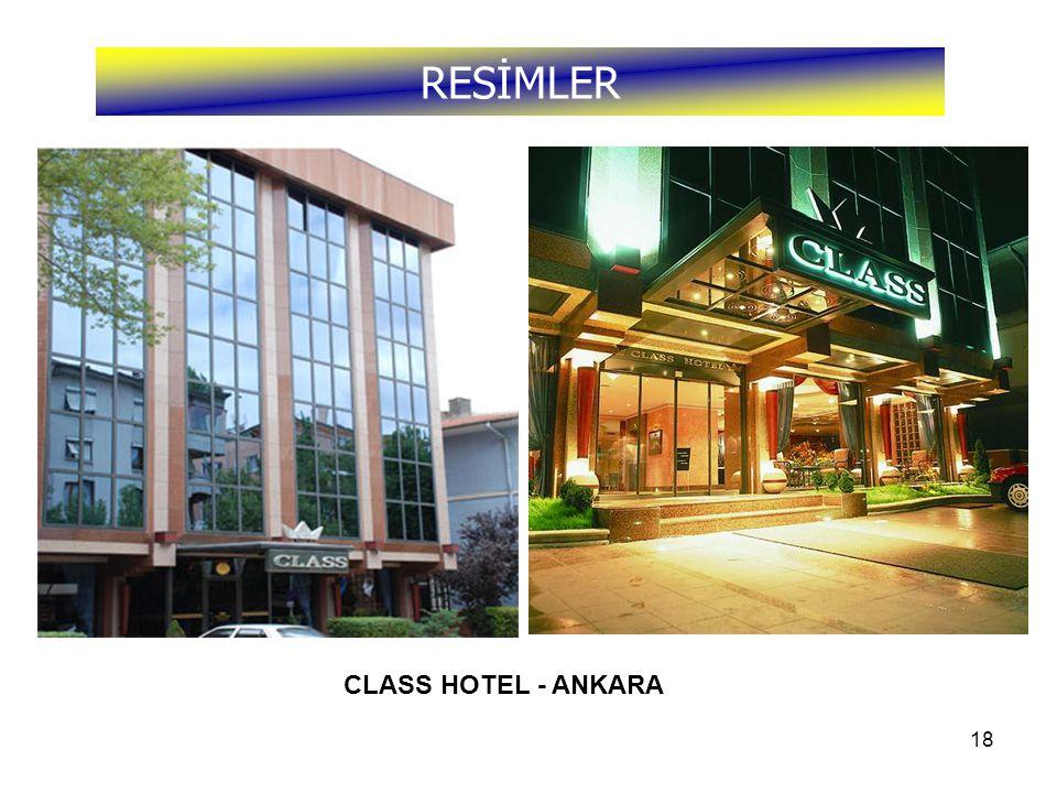 RESİMLER CLASS HOTEL - ANKARA