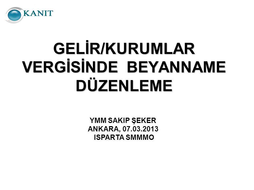 GELİR/KURUMLAR VERGİSİNDE BEYANNAME DÜZENLEME