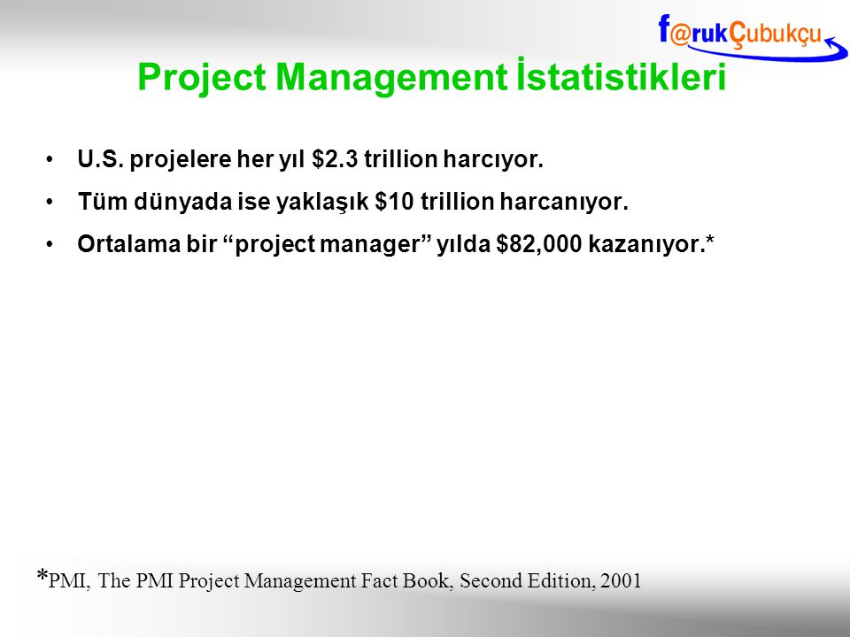 Project Management İstatistikleri