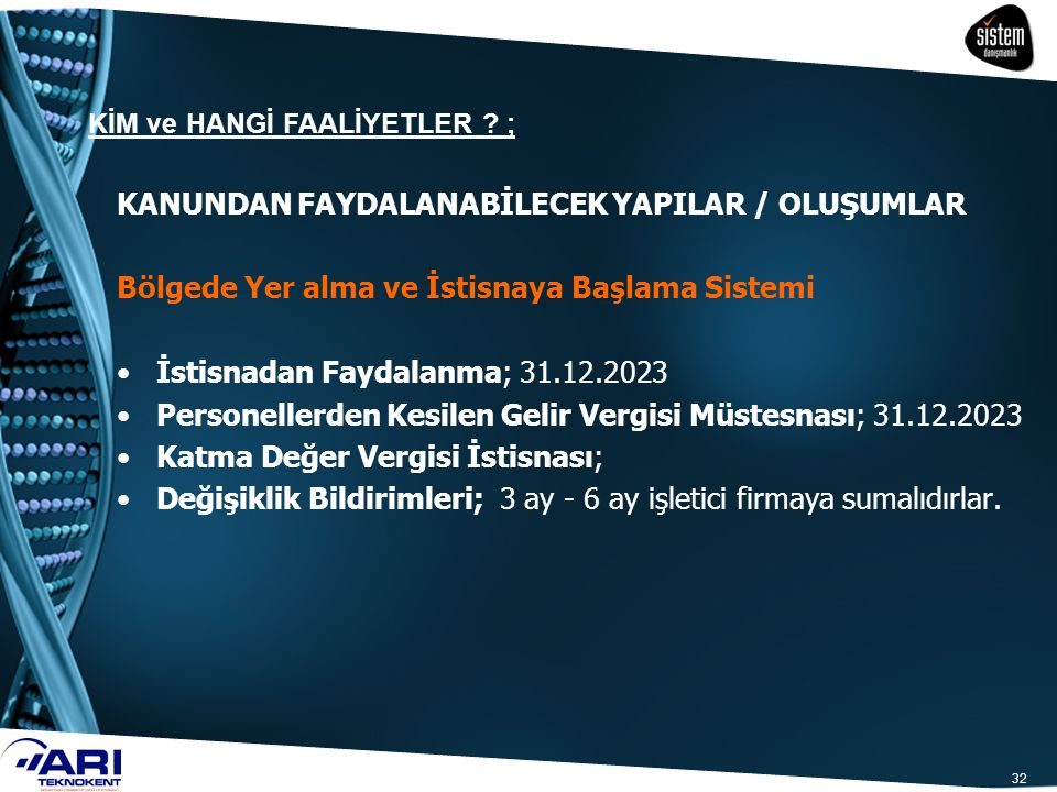 KANUNDAN FAYDALANABİLECEK YAPILAR / OLUŞUMLAR