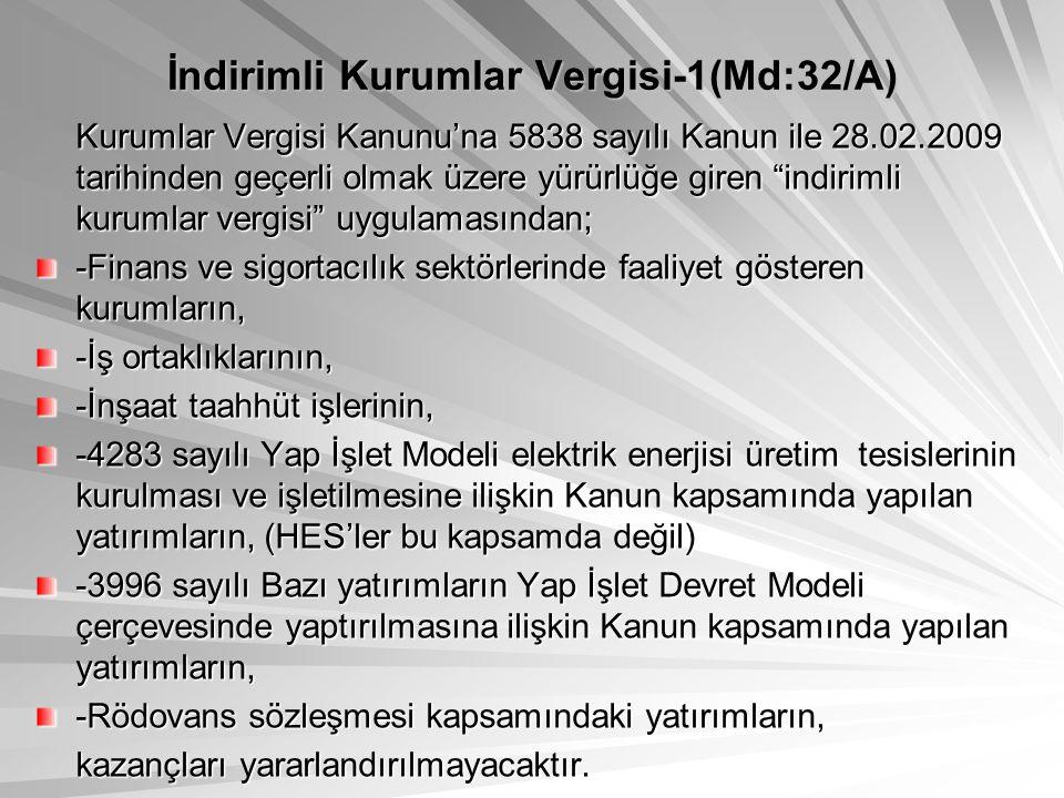 İndirimli Kurumlar Vergisi-1(Md:32/A)
