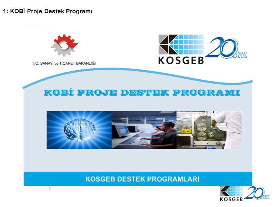 1: KOBİ Proje Destek Programı