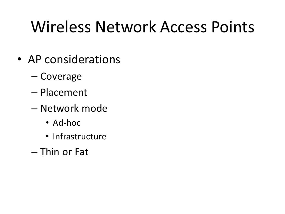 Wireless Network Access Points