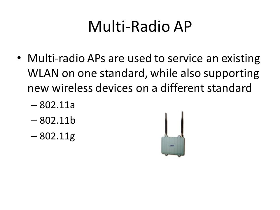 Multi-Radio AP