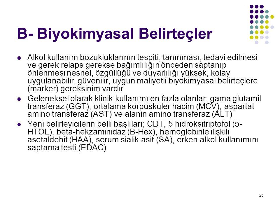 B- Biyokimyasal Belirteçler