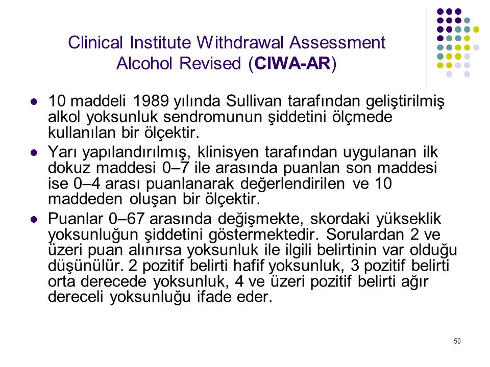 Clinical Institute Withdrawal Assessment Alcohol Revised (CIWA-AR)