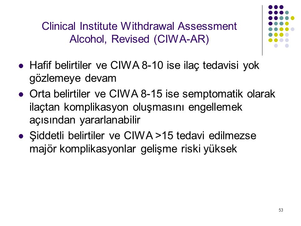 Clinical Institute Withdrawal Assessment Alcohol, Revised (CIWA-AR)