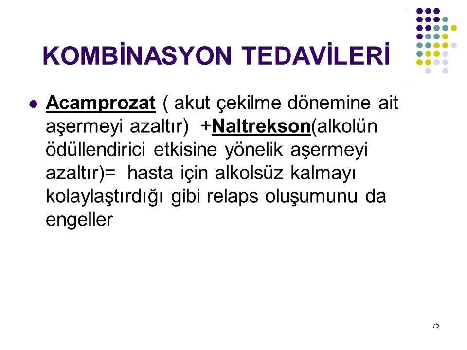 KOMBİNASYON TEDAVİLERİ