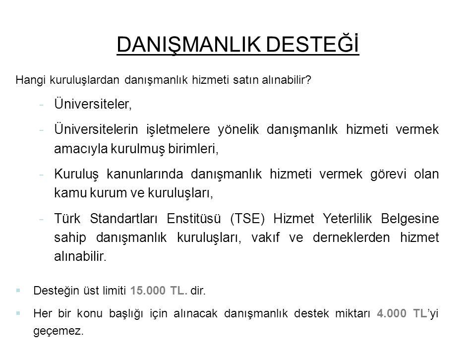 DANIŞMANLIK DESTEĞİ Üniversiteler,