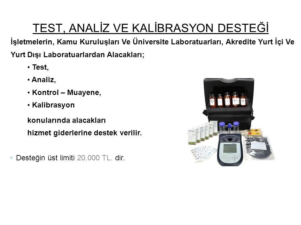TEST, ANALİZ VE KALİBRASYON DESTEĞİ
