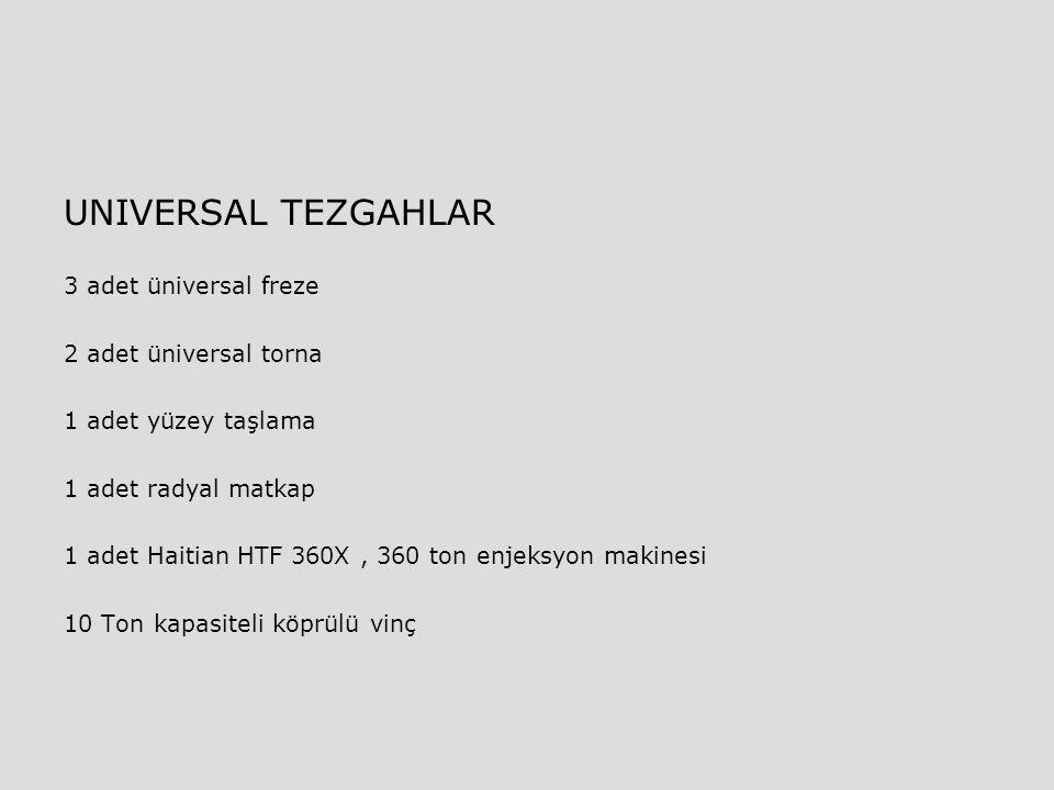 UNIVERSAL TEZGAHLAR 3 adet üniversal freze 2 adet üniversal torna